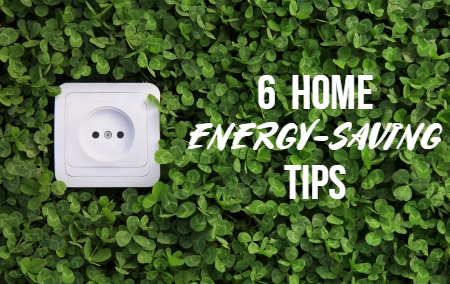 Going Green: 6 Home Energy-Saving Tips for Spring